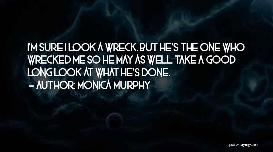 Good Funny True Quotes By Monica Murphy