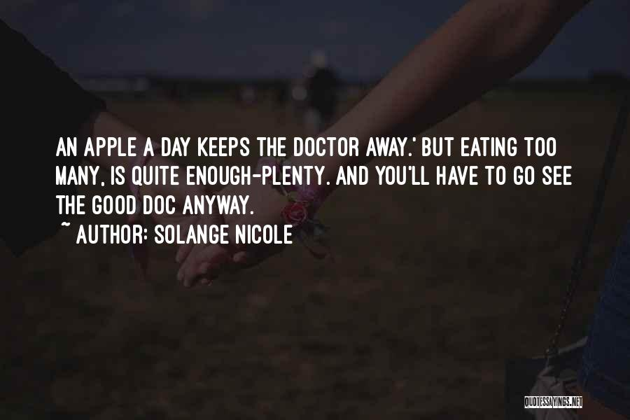 Good Funny True Quotes By Solange Nicole