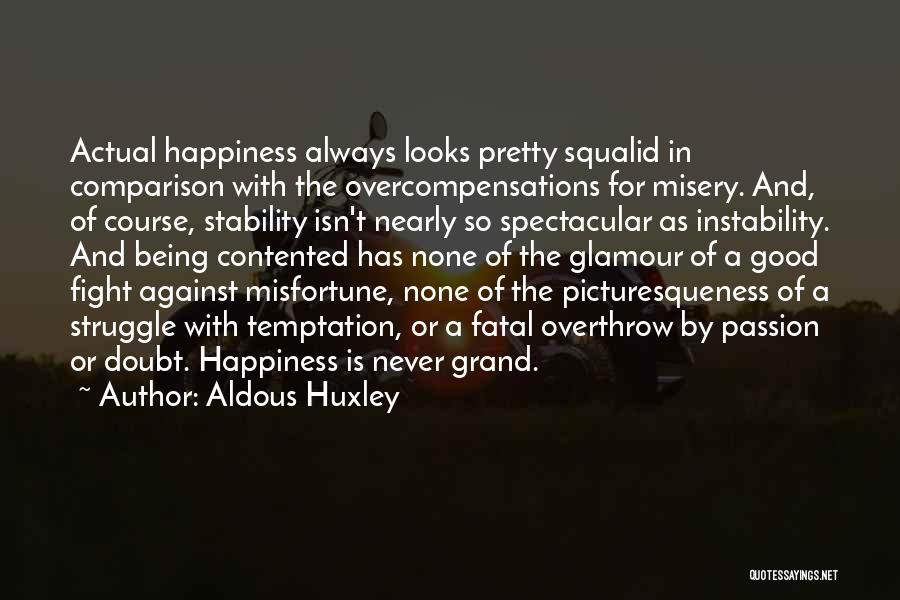 Good Glamour Quotes By Aldous Huxley