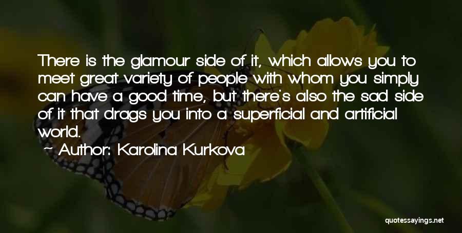 Good Glamour Quotes By Karolina Kurkova