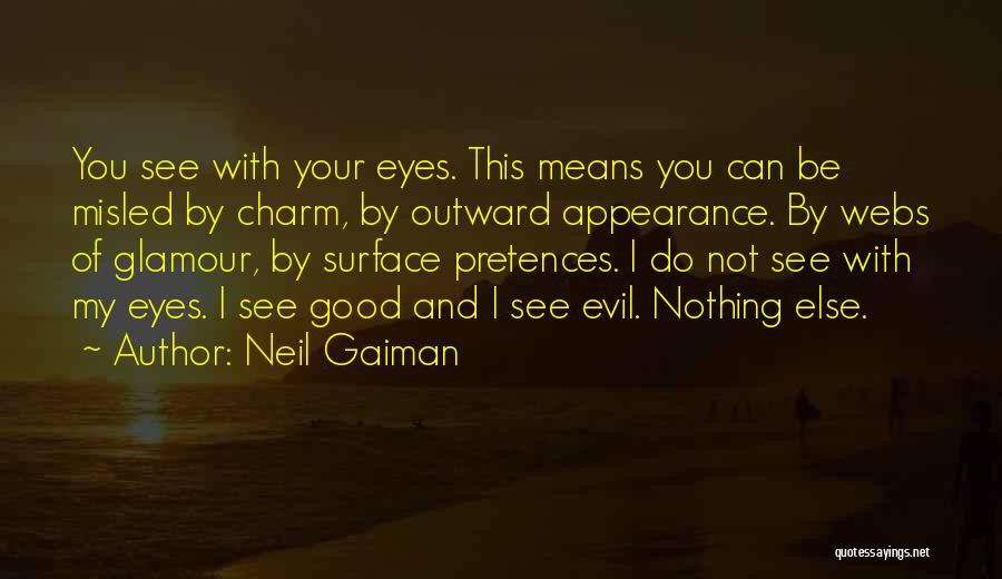 Good Glamour Quotes By Neil Gaiman