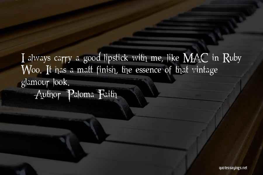 Good Glamour Quotes By Paloma Faith