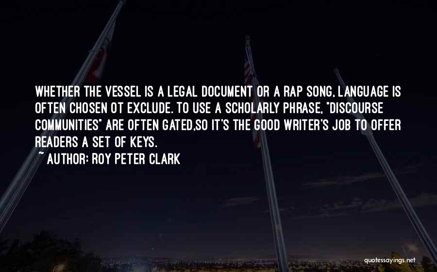 Good Glamour Quotes By Roy Peter Clark