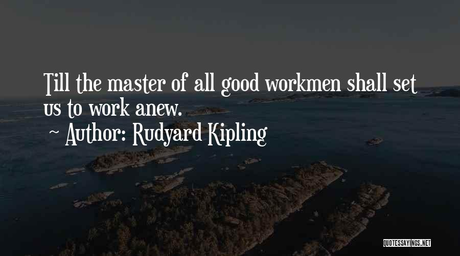 Good Gravestone Quotes By Rudyard Kipling