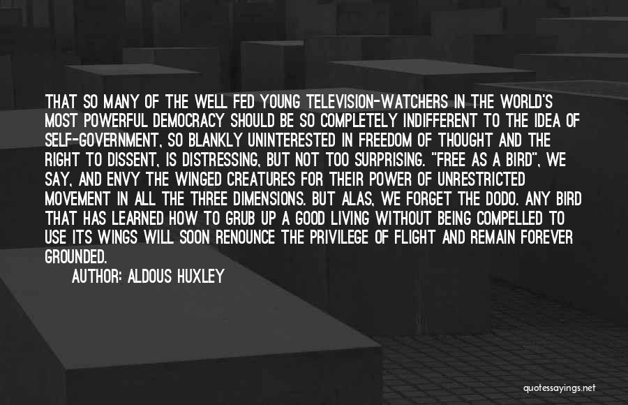 Good Grub Quotes By Aldous Huxley