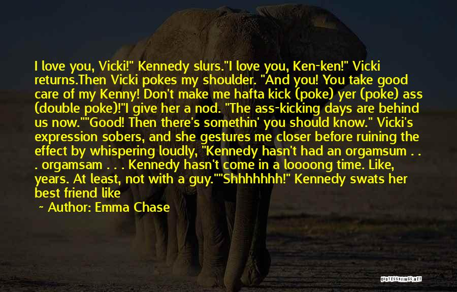 Good Guy Friend Quotes By Emma Chase