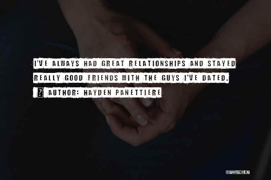 Good Guy Friend Quotes By Hayden Panettiere