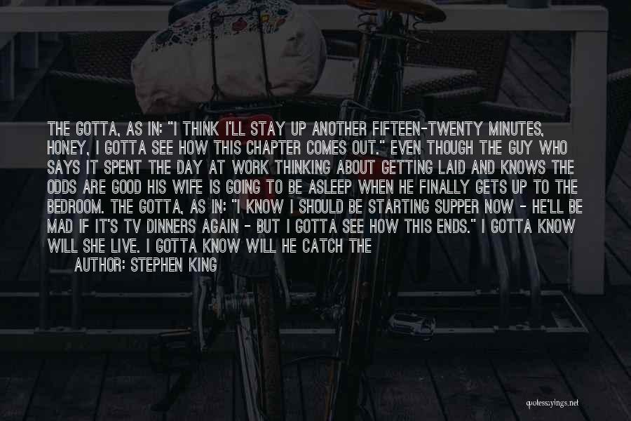 Good Guy Friend Quotes By Stephen King