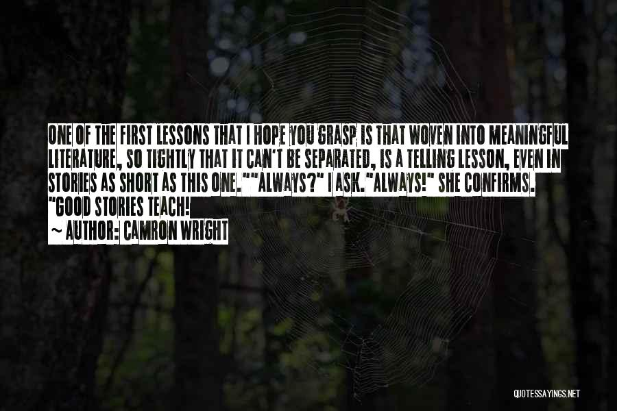 Good Hope Quotes By Camron Wright