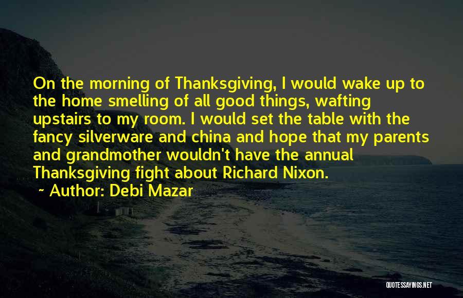 Good Hope Quotes By Debi Mazar