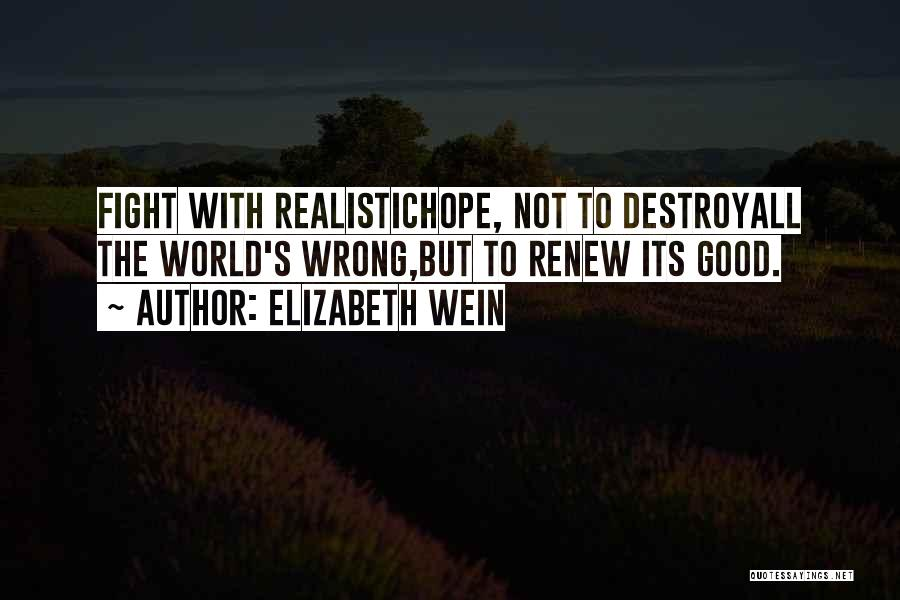 Good Hope Quotes By Elizabeth Wein