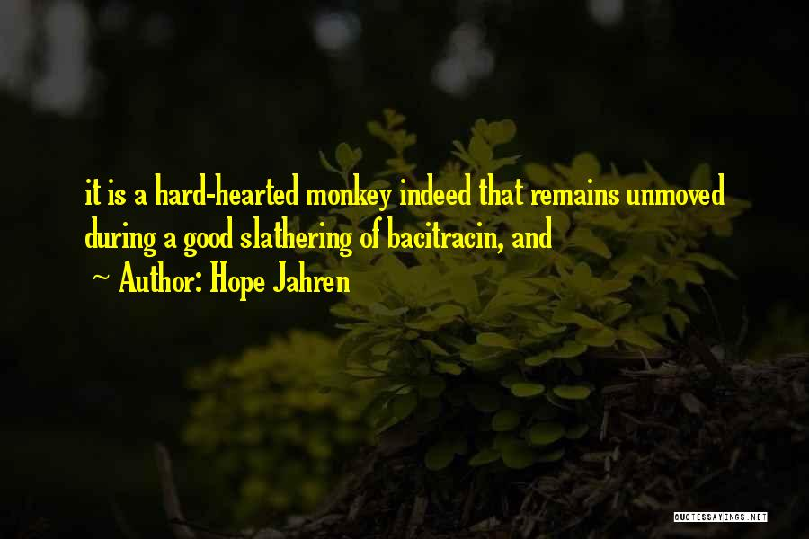 Good Hope Quotes By Hope Jahren