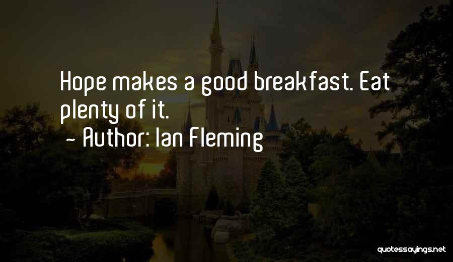 Good Hope Quotes By Ian Fleming