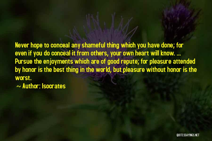 Good Hope Quotes By Isocrates
