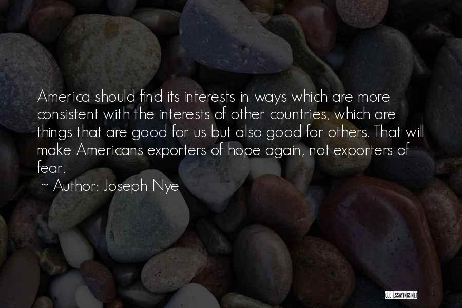 Good Hope Quotes By Joseph Nye