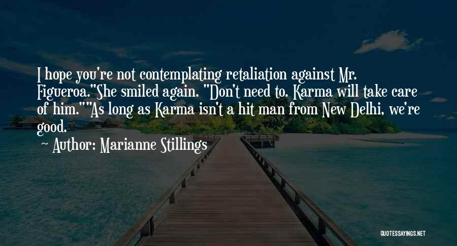 Good Hope Quotes By Marianne Stillings