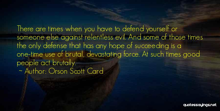 Good Hope Quotes By Orson Scott Card