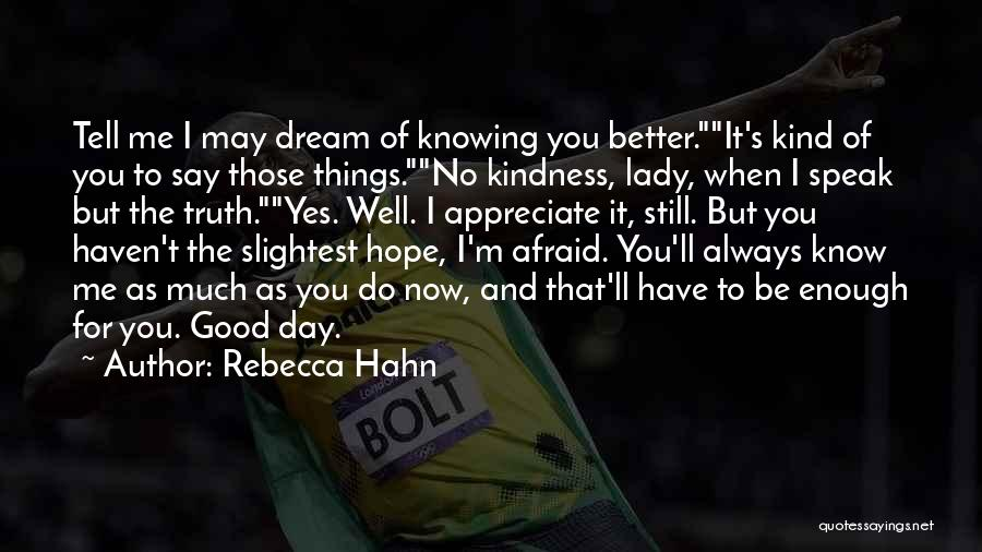 Good Hope Quotes By Rebecca Hahn