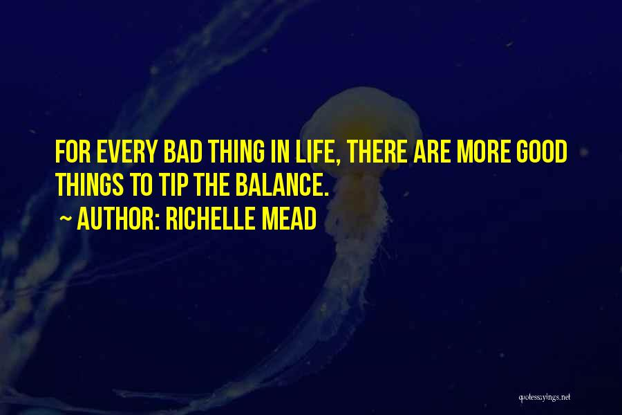 Good Hope Quotes By Richelle Mead