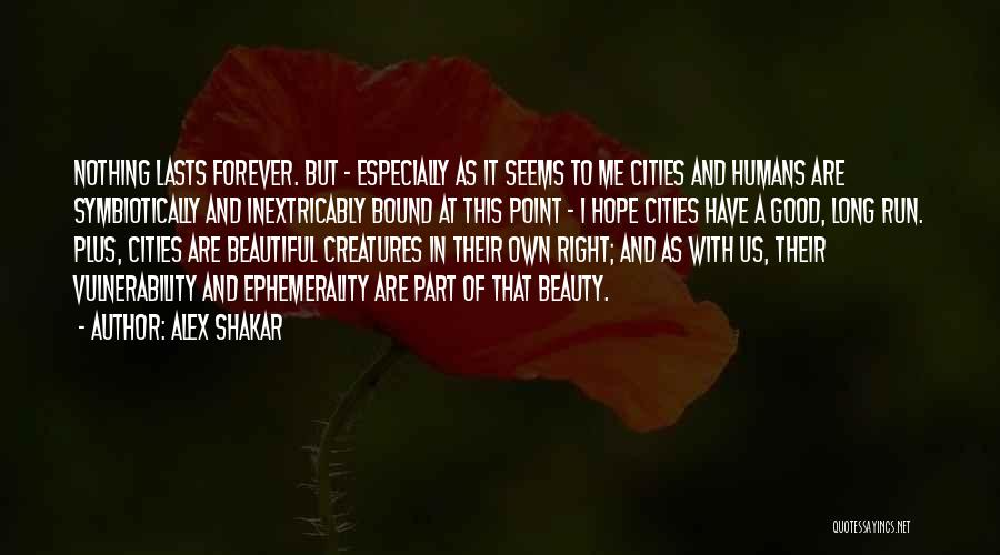 Good Humans Quotes By Alex Shakar