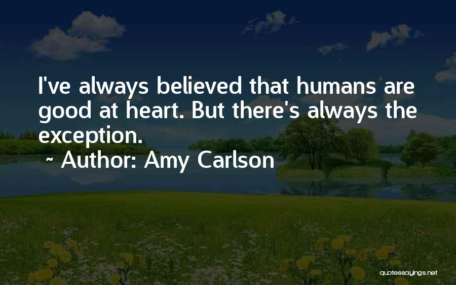 Good Humans Quotes By Amy Carlson