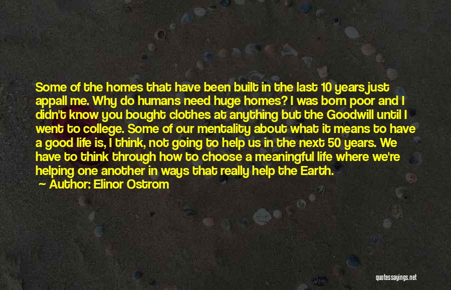 Good Humans Quotes By Elinor Ostrom