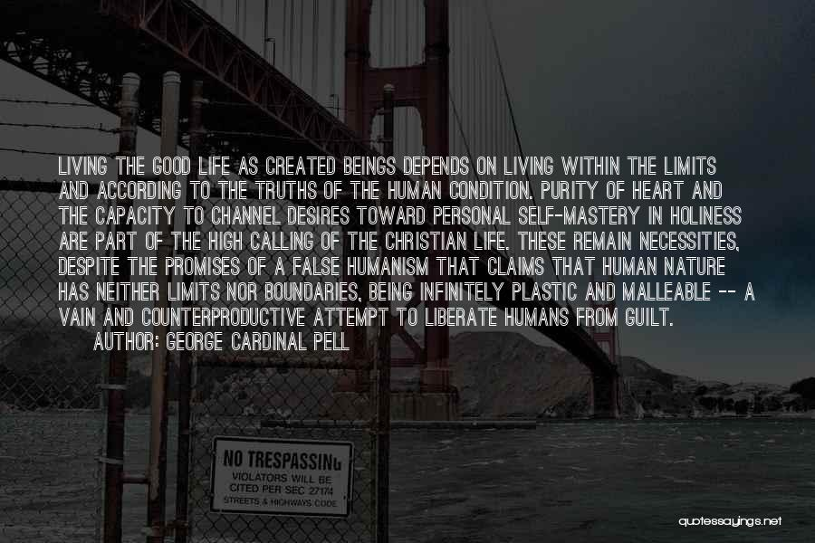 Good Humans Quotes By George Cardinal Pell
