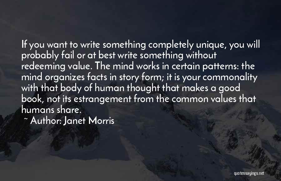 Good Humans Quotes By Janet Morris