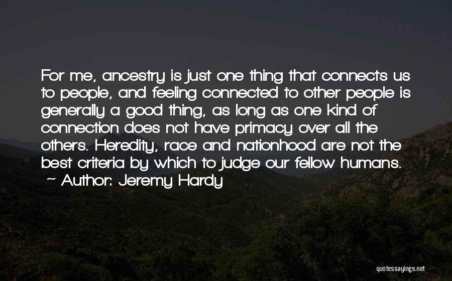 Good Humans Quotes By Jeremy Hardy