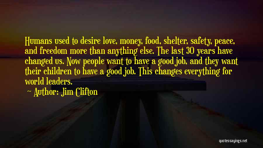 Good Humans Quotes By Jim Clifton