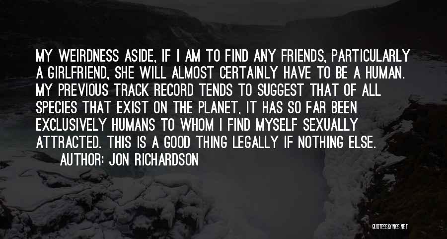 Good Humans Quotes By Jon Richardson
