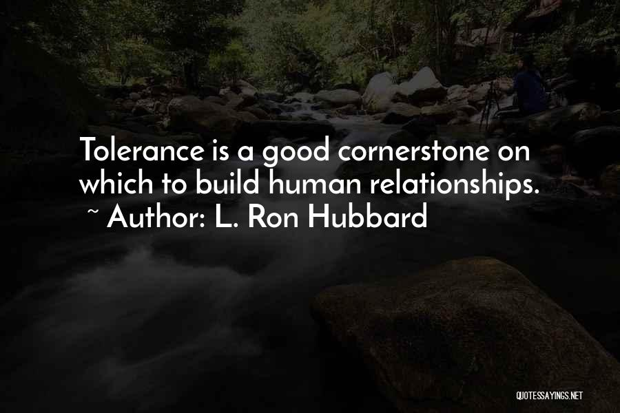 Good Humans Quotes By L. Ron Hubbard