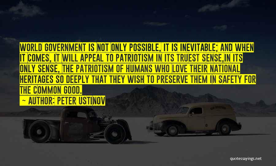 Good Humans Quotes By Peter Ustinov