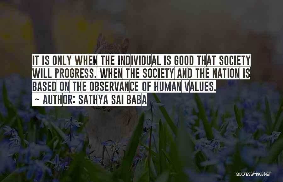Good Humans Quotes By Sathya Sai Baba