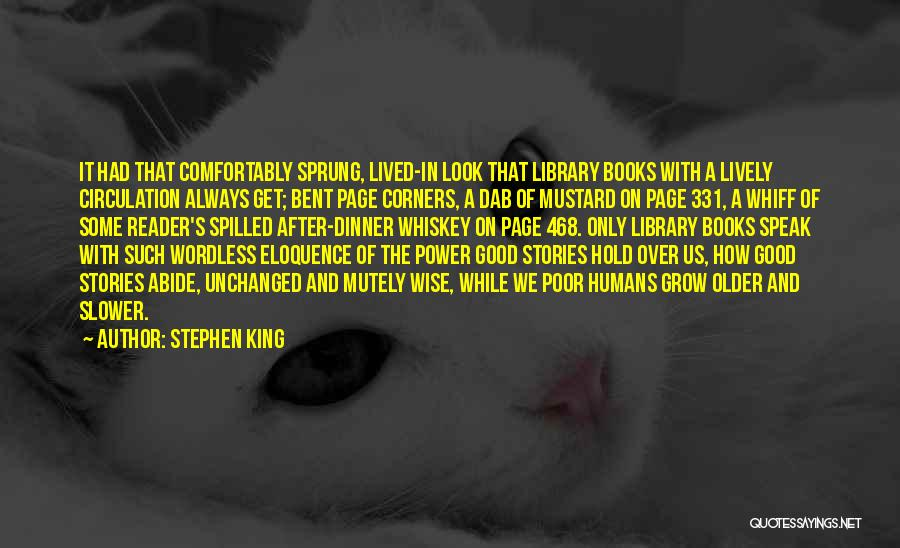Good Humans Quotes By Stephen King