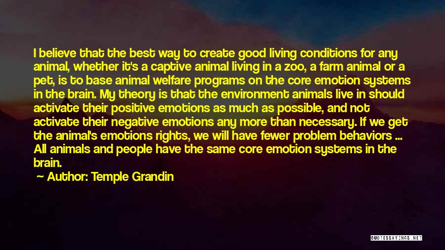Good Humans Quotes By Temple Grandin