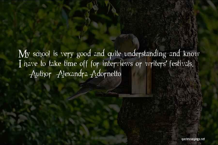 Good Interviews Quotes By Alexandra Adornetto