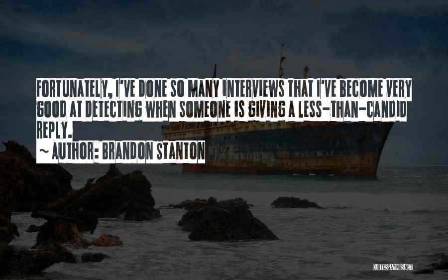 Good Interviews Quotes By Brandon Stanton