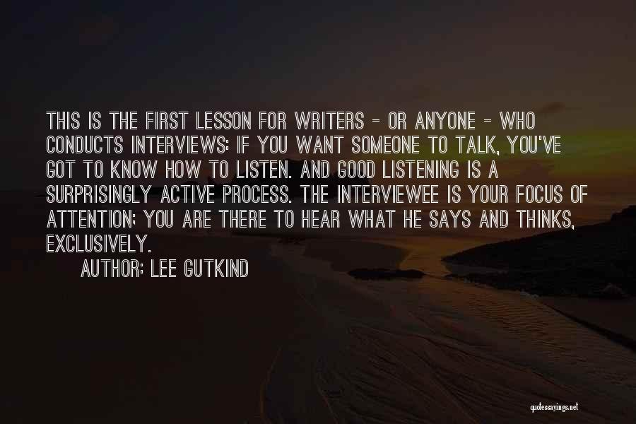 Good Interviews Quotes By Lee Gutkind