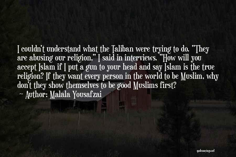 Good Interviews Quotes By Malala Yousafzai