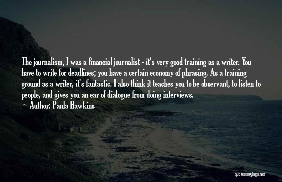Good Interviews Quotes By Paula Hawkins