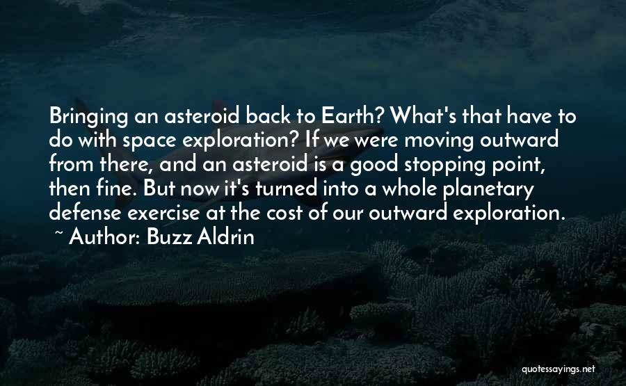 Good Is Now Quotes By Buzz Aldrin