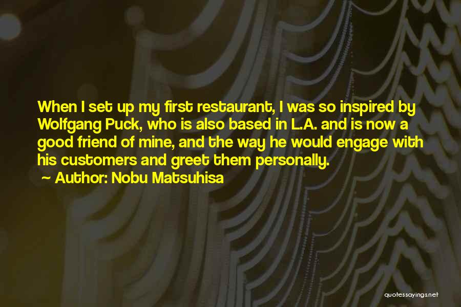 Good Is Now Quotes By Nobu Matsuhisa