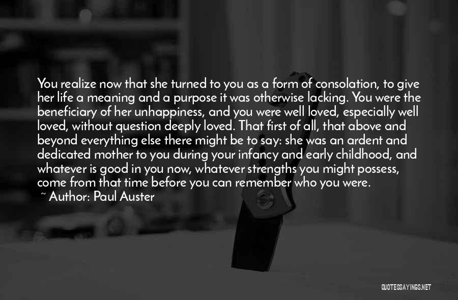 Good Is Now Quotes By Paul Auster
