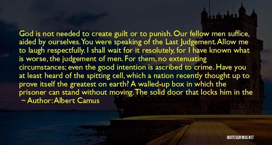 Good Judgement Quotes By Albert Camus