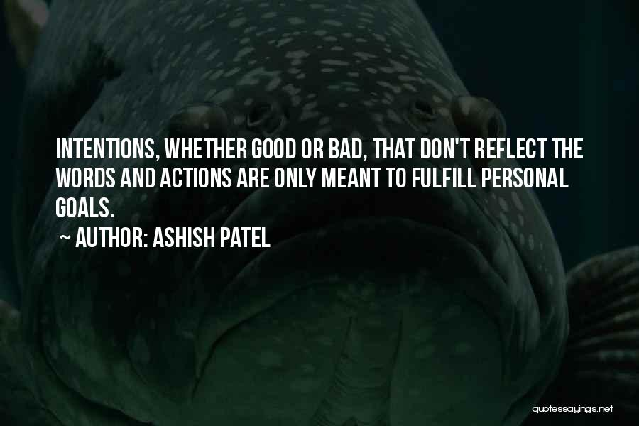 Good Judgement Quotes By Ashish Patel