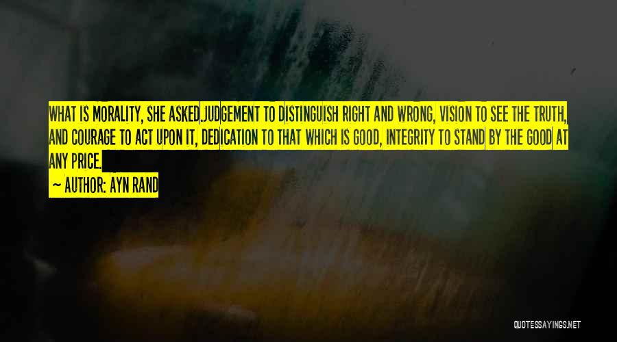 Good Judgement Quotes By Ayn Rand