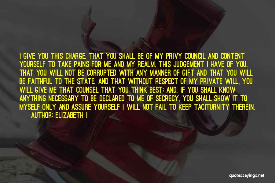 Good Judgement Quotes By Elizabeth I