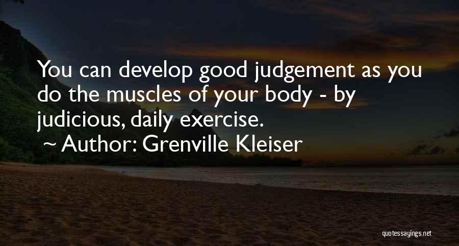 Good Judgement Quotes By Grenville Kleiser
