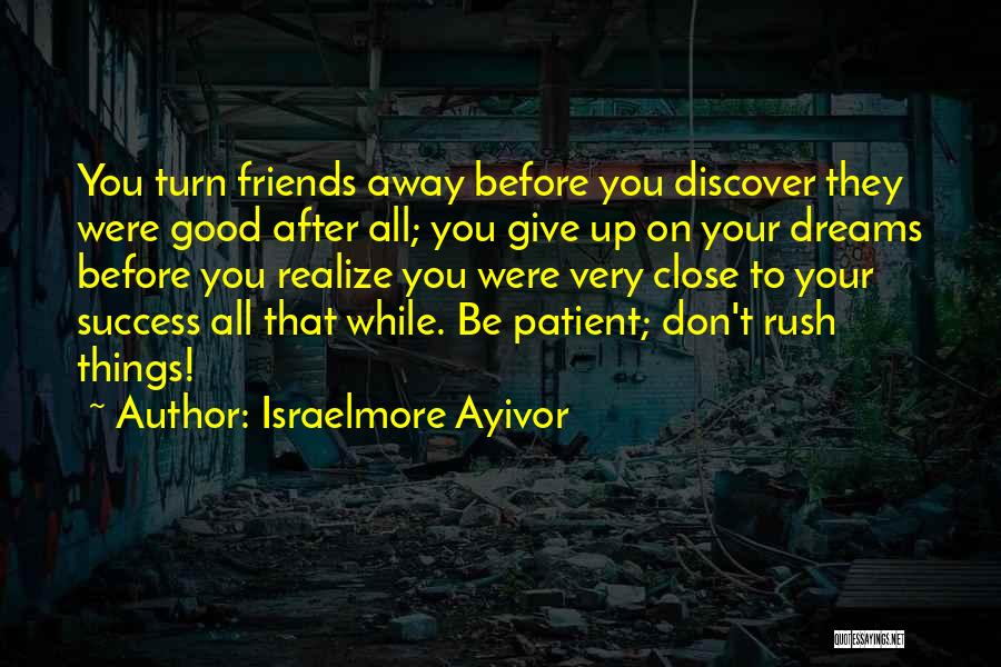 Good Judgement Quotes By Israelmore Ayivor